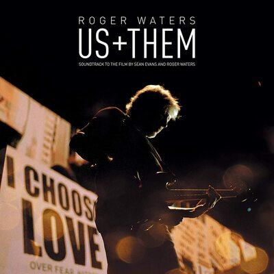 Us + Them | Roger Waters