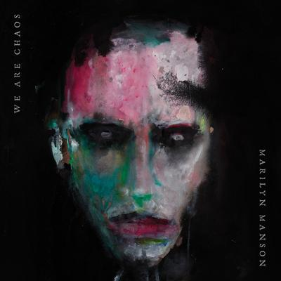 We Are Chaos | Marilyn Manson