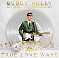 True Love Ways | Buddy Holly with The Royal Philharmonic Orchestra
