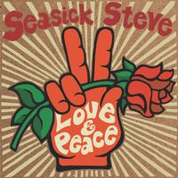 Love & Peace | Seasick Steve