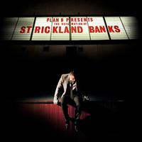 The Defamation of Strickland Banks | Plan B