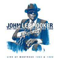Live at Montreux 1983 & 1990 | John Lee Hooker and the Coast to Coast Blues Band